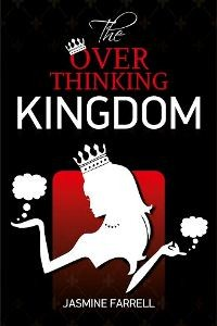 The Over Thinking Kingdom