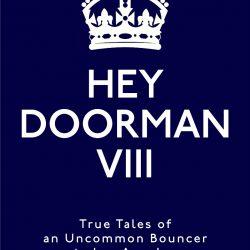 Hey Doorman VIII